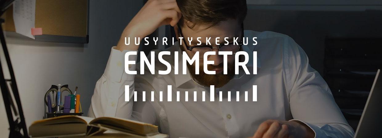 Mainostoimisto Uhman referenssi: Uusyrityskeskus Ensimetri. Kuvassa on Uusyrityskeskus Ensimetrin logo sekä paperia lukeva silmälasipäinen mies.