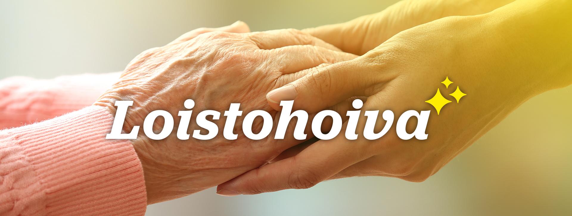 Mainostoimisto Uhman referenssi: Loistohoiva. Kuvassa on Loistohoivan logo sekä kahden henkilön kädet.
